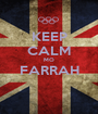 KEEP CALM MO FARRAH  - Personalised Poster A1 size