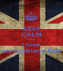 KEEP CALM more I love  my boyfriend Rafa - Personalised Poster A1 size