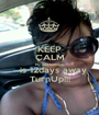 KEEP CALM My 21st birthday   is 12days away TurnUp!!! - Personalised Poster A1 size