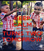 KEEP CALM MY SON TURNS TWO TOMORROW - Personalised Poster A1 size
