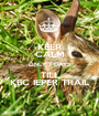 KEEP CALM ONLY 7 DAYS TILL KBC IEPER TRAIL - Personalised Poster A1 size