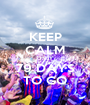 KEEP CALM ONLY 79 DAYS TO GO - Personalised Poster A1 size