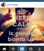 KEEP CALM or gurvel is gonna  bomb us  - Personalised Poster A1 size