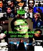 KEEP CALM OS U2 SÃO A  MELHOR BANDA DO MUNDO - Personalised Poster A1 size