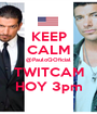 KEEP CALM @PauloQOficial TWITCAM HOY 3pm - Personalised Poster A1 size
