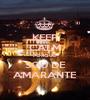 KEEP CALM PORQUE SOU DE AMARANTE - Personalised Poster A1 size