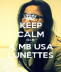 KEEP CALM QUE A MB USA LUNETTES - Personalised Poster A1 size