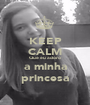 KEEP CALM Que eu adoro a minha princesa - Personalised Poster A1 size