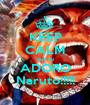 KEEP CALM que eu ADORO Naruto!!!!! - Personalised Poster A1 size