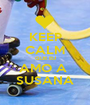 KEEP CALM QUE EU AMO A  SUSANA - Personalised Poster A1 size