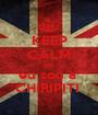 KEEP CALM que  eu sou a  CHIRIPITI  - Personalised Poster A1 size