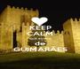 KEEP CALM que eu sou de GUIMARÃES - Personalised Poster A1 size