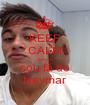 KEEP CALM que eu  sou fã do Neymar - Personalised Poster A1 size
