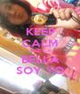 KEEP CALM  QUE  LA BELLA SOY YO - Personalised Poster A1 size
