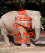 KEEP CALM QUE O BOXA TÁ NO ZOO - Personalised Poster A1 size