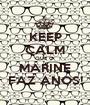 KEEP CALM QUE O  MARINE FAZ ANOS! - Personalised Poster A1 size