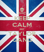 KEEP CALM REP' TAYLOR GANG - Personalised Poster A1 size