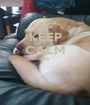 KEEP CALM REX   - Personalised Poster A1 size