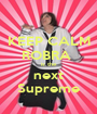 KEEP CALM ROBRA  is the next Supreme - Personalised Poster A1 size
