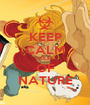 KEEP CALM RULES OF NATURE - Personalised Poster A1 size