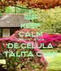 KEEP CALM SÁBADO É DIA DE CÉLULA TALITA CUMI - Personalised Poster A1 size