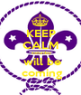 KEEP CALM  saturday  will be  coming - Personalised Poster A1 size