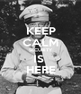 KEEP CALM SECURITY IS  HERE - Personalised Poster A1 size