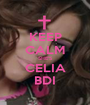 KEEP CALM SHE'S CELIA BDI - Personalised Poster A1 size