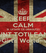 KEEP  CALM SI UITATE CE DRAGUTZI SUNT TOTII FANII ~Girl's World~v. - Personalised Poster A1 size