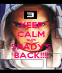 KEEP CALM SLIM SHADY'S BACK!!!! - Personalised Poster A1 size