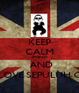 KEEP CALM SMANSA  AND LOVE SEPULUH C - Personalised Poster A1 size