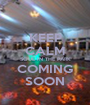 KEEP CALM SOUL IN THE PARK COMING SOON - Personalised Poster A1 size