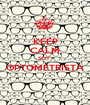 KEEP CALM SOY  OPTOMETRISTA  - Personalised Poster A1 size
