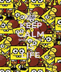 KEEP CALM SPONGE BOB IS LIFE - Personalised Poster A1 size