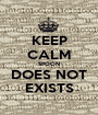 KEEP CALM SPOON DOES NOT EXISTS - Personalised Poster A1 size