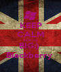 KEEP CALM Suck my BIG:)  Blackberry  - Personalised Poster A1 size