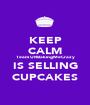 KEEP CALM Team URBakingMeCrazy IS SELLING CUPCAKES - Personalised Poster A1 size