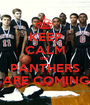 KEEP CALM the  PANTHERS ARE COMING - Personalised Poster A1 size