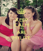 KEEP CALM THEY ARE MYLIVE - Personalised Poster A1 size