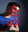 KEEP CALM TOM LOVE MEURY - Personalised Poster A1 size