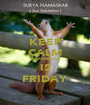 KEEP CALM TOMORROW IS FRIDAY - Personalised Poster A1 size