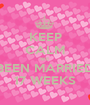 KEEP CALM WE BEEN MARRIED 17 WEEKS - Personalised Poster A1 size