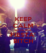 KEEP CALM WE DA REAL FIESTA' BITCH - Personalised Poster A1 size