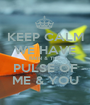 KEEP CALM WE HAVE RAIN & THE PULSE OF ME & YOU - Personalised Poster A1 size