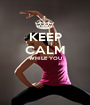 KEEP CALM WHILE YOU   - Personalised Poster A1 size