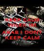 KEEP CALM WILEK IM  ARAB I DONT KEEP CALM - Personalised Poster A1 size