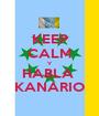 KEEP CALM Y HABLA  KANARIO - Personalised Poster A1 size