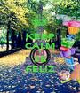KEEP CALM Y SE FELIZ - Personalised Poster A1 size