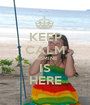 KEEP CALM YASMINE IS HERE - Personalised Poster A1 size
