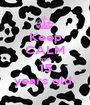 Keep CALM your 15 years old  - Personalised Poster A1 size